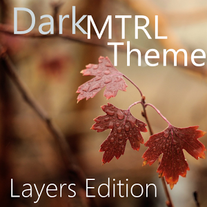 DarkMTRL Thyrus Layers Theme  4.0