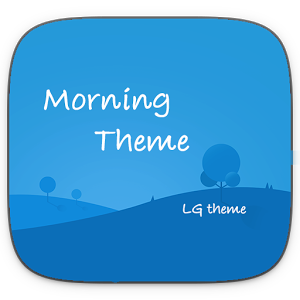 Morning Theme LG G6 G5 V20 V30  1.0