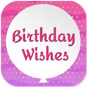 Birthday Wishes, Messages, Poems & Greetings 1.3 [ad-free]