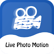 Live Photo In Motion : Live Effect1.0 [Premium]