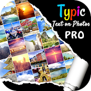 Typic Pro  :- Text on Photos 1.3 (Paid)